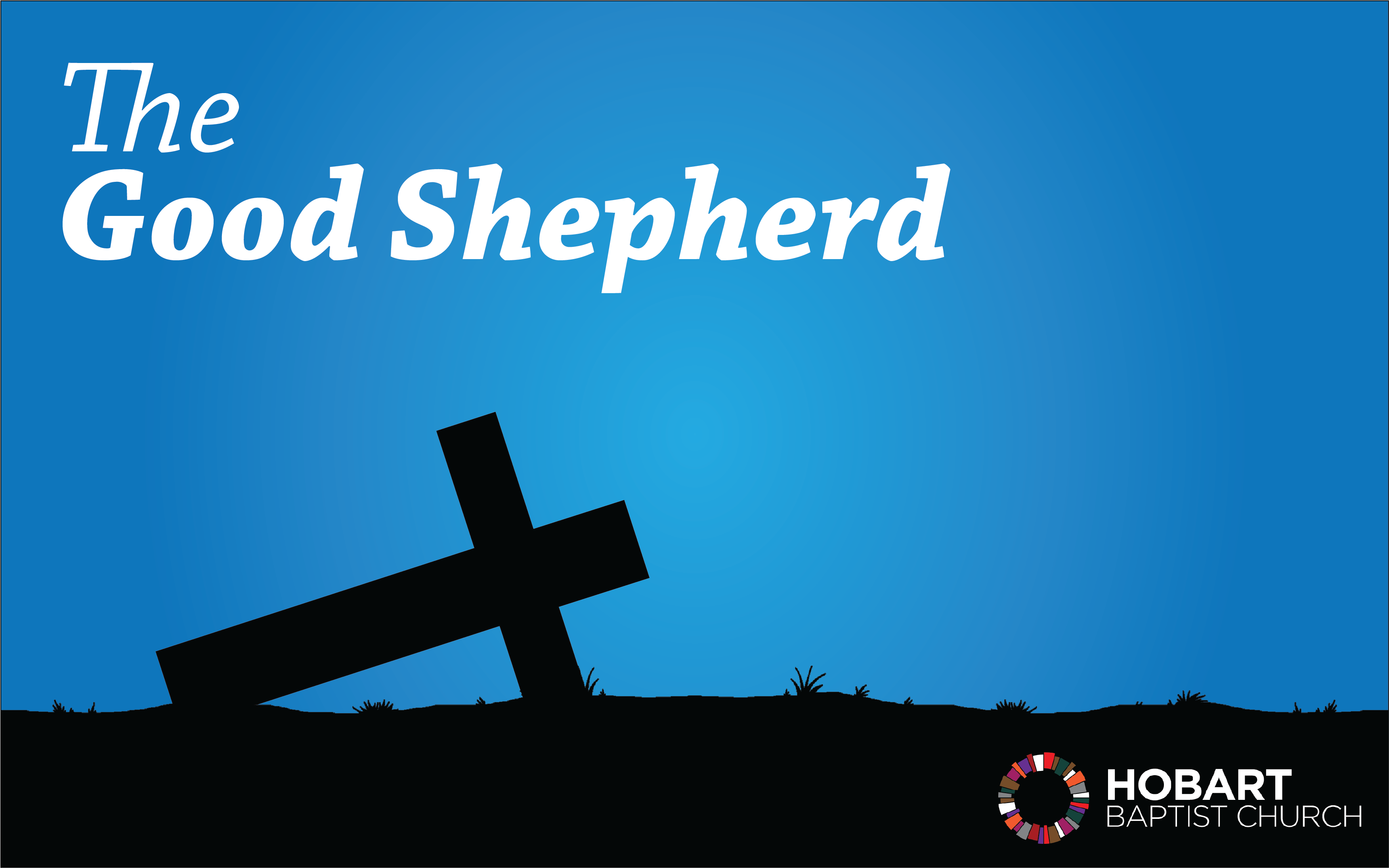 Lent Sermon Series, The Good Shepherd